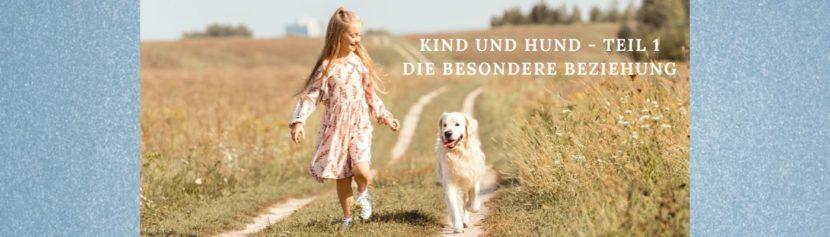 Lernpfote e. V. Kind und Hund - Teil 1 - Die besondere Beziehung